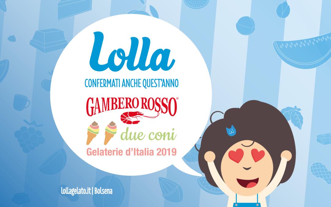Premiati dal Gambero Rosso con la conferma dei Due Coni nella guida delle migliori Gelaterie d'Italia 2019